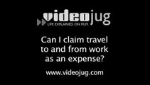 Can I claim travel to and from work as an expense?: Expenses