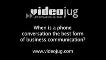 When is a phone conversation the best form of business communication?: E-Mail Alternatives: One-On-One Communication