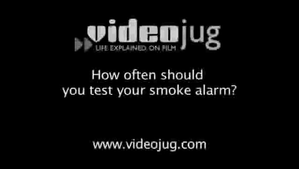 How often should you test your smoke alarm?: Smoke Alarms