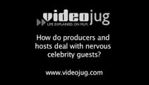 How do producers and hosts deal with nervous celebrity guests?: Late Night Talk Show Guests