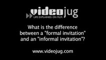 What is the difference between a 'formal invitation' and an 'informal invitation'?: Party Invitations