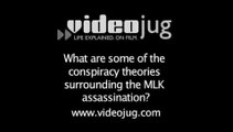 What are some of the conspiracy theories surrounding the MLK assassination?: Assassination Conspiracies