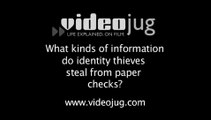 What kinds of information do identity thieves steal from paper checks?: Identity Theft: Checks