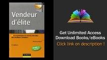 Download PDF Vendeur dlite - 5me dition - Techniques et savoir-faire des meilleurs vendeurs