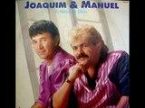 Joaquim & Manuel (2ª Formação) - Meu Martírio