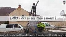 RTW - EP03 - Pyrénées au printemps (2/4)