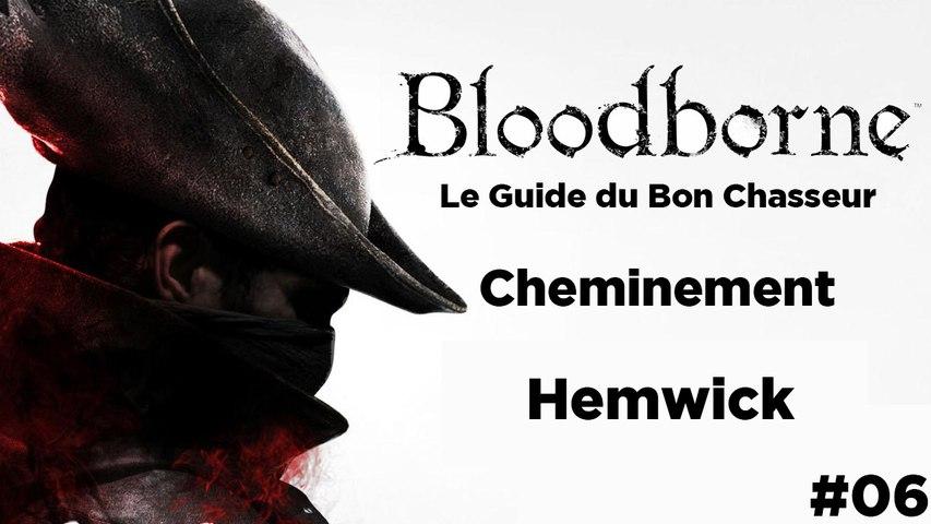Bloodborne - Guide du bon chasseur : Hemwick