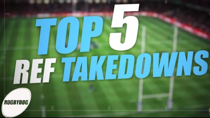 TOP 5 REF TAKEDOWNS