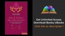 Die 8 Gaben des Menschen Die Chakras heilen und strken durch Kundalini PDF