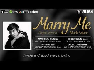 Mark Adam - Marry Me (English Version) [Official Lyrics Video]