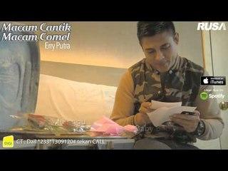 Erry Putra - Macam Cantik Macam Comel [Versi Promo]