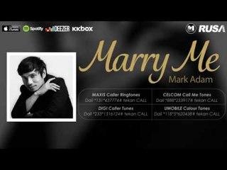 Mark Adam - Marry Me [Official Lyrics Video]