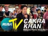 [RUSA TV] Cakra Khan Malaysia Promo Tour - Day 4