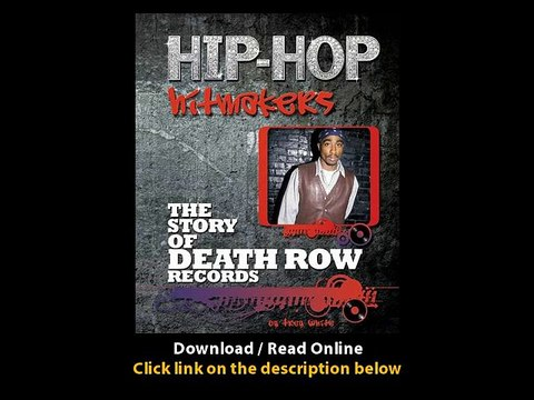 Download the story of death row records hiphop hitmakers by trey.