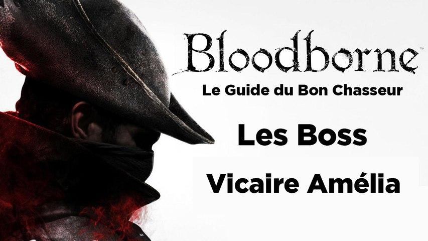 Bloodborne - Guide du bon chasseur : La vicaire Amelia
