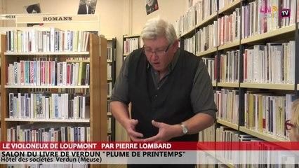 Salon du livre de Verdun - Le violoneux de Loupmont raconté par Pierre Lombard