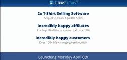 T Shirt Titan 2.0 Pro Review – Get $50,000 Bonus & Discount