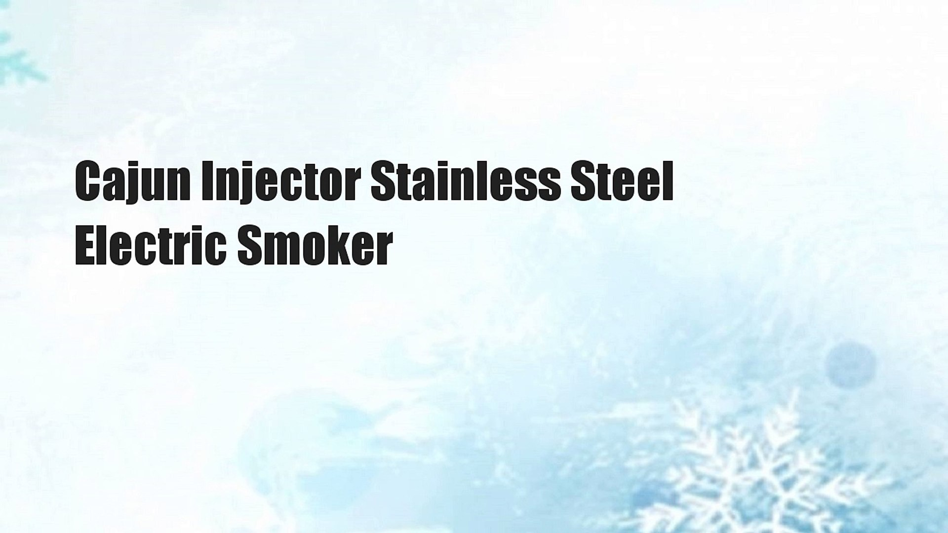 Cajun Injector Stainless Steel Electric