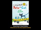 Download Pete the Cat A Pet for Pete My First I Can Read By James Dean PDF