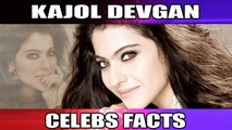 Kajol | Unknown Facts | Rare Trivia | Bollywood Diva