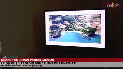 Salon du livre de Verdun - Genèse d'un roman - Patrick Lagneau