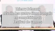Thierry Frémaux dévoile les quatre films français en compétition au Festival de Cannes