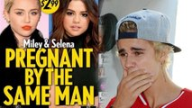 Miley Cyrus, Selena Gomez PREGNANT By Justin Bieber | Miley Posts On Instagram