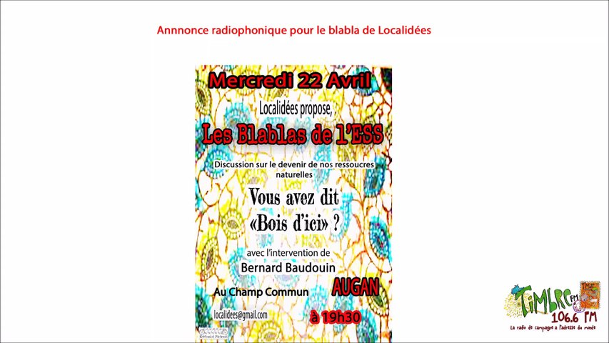 Annonce radiophonique pour le Blabla organisé par Localidées