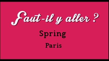 """""""Faut-il y aller?"""" - Spring"""