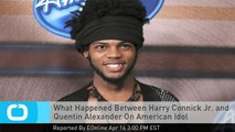 What Happened Between Harry Connick Jr. and Quentin Alexander On American Idol