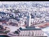 LA PLUS GRANDE MOSQUEE DU MONDE APRES MASJID AL HARAM (La Mosquée de Casablanca/Mosquée Hassan2)