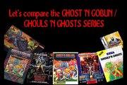 Let's Compare The (Ghosts 'n Goblins & Ghouls 'n Ghosts) Series