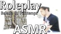 Rôle play - Balade du Printemps - Spring - ASMR French (Français, Whisper, natural sounds)