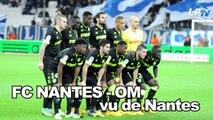 FC Nantes - OM, vu de Nantes