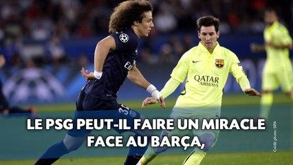Le PSG peut-il faire un miracle face au Barça?