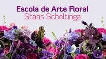 Curso de Arte Floral - Arte Floral - Aprenda a Fazer Arranjos Florais