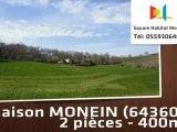 A vendre - Maison/villa - MONEIN (64360) - 2 pièces - 400m²
