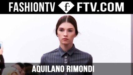 Aquilano.Rimondi Fall/Winter 2015 | Milan Fashion Week | FashionTV