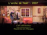 """Théâtre Mazières-en-Mauges """"L'arche de Noël"""" 2007"""