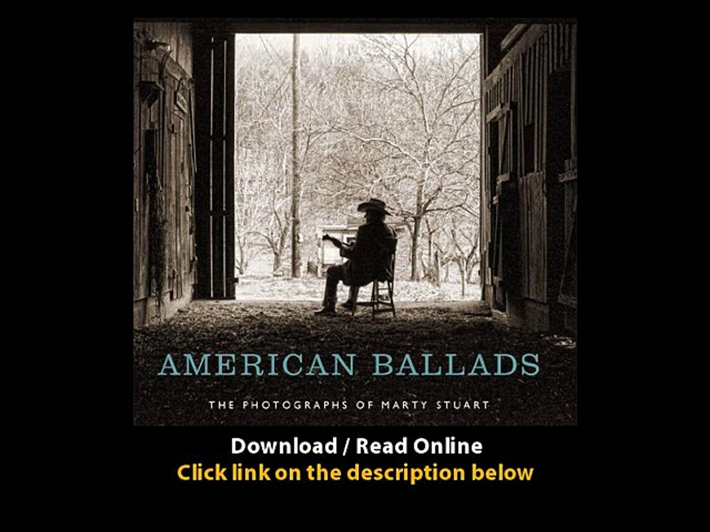 Download American Ballads The Photographs of Marty Stuart A Frist Center for th
