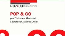 """Pop & Co : """"Le parolier Jacques Duvall"""""""