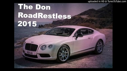 Road Restless 2015 The Don Preview