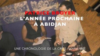 L'année prochaine à Abidjan, roman binational / Patrice Broyer lu par Grégory Protche