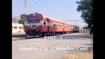 Jalandhar City to Jalandhar Cantt by Cummins VTA 1710 powered 700hp DEMU of INDIAN RAILWAYS