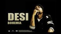 Bohemia - Desi - Full Audio - Punjabi Songs