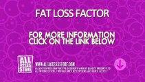 Fat Loss Factor - diet - weight loss - Fat Loss.