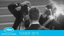 Teaser TV Festival de Cannes 2015 (version courte / short version)