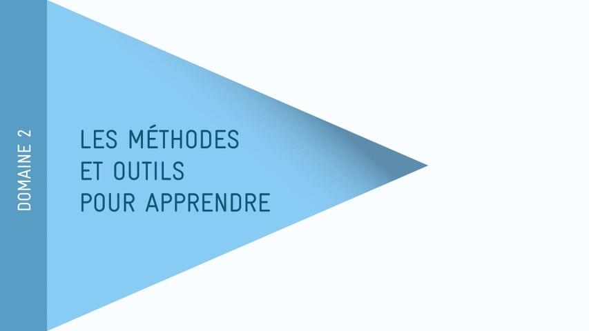 Nouveau Socle - Domaine 2 : Les méthodes et outils pour apprendre