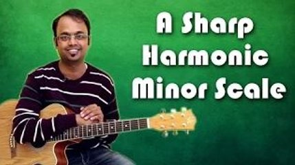 How To Play - A Sharp Harmonic Minor Scale - Guitar Lesson For Beginners
