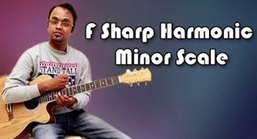 How To Play - F Sharp Harmonic Minor Scale - Guitar Lesson For Beginners